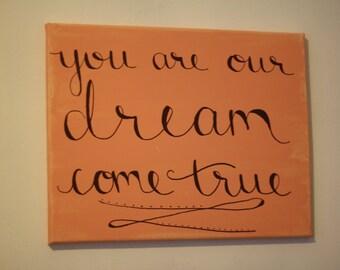 ORIGINAL - You Are Our Dream Come True Canvas