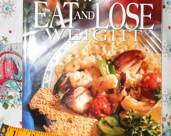 Betty Crocker  New Eat and Lose Weight- Cook Book