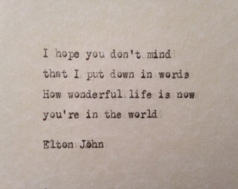 Elton John, Your Song lyrics hand typed on antique typewriter valentines scrapbooking