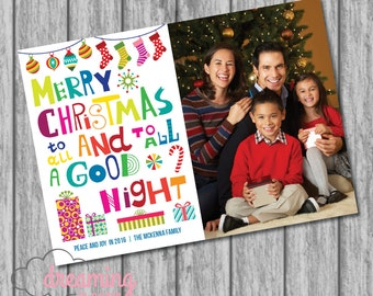 Merry Christmas to All and to All a Good Night - Bright Colors!