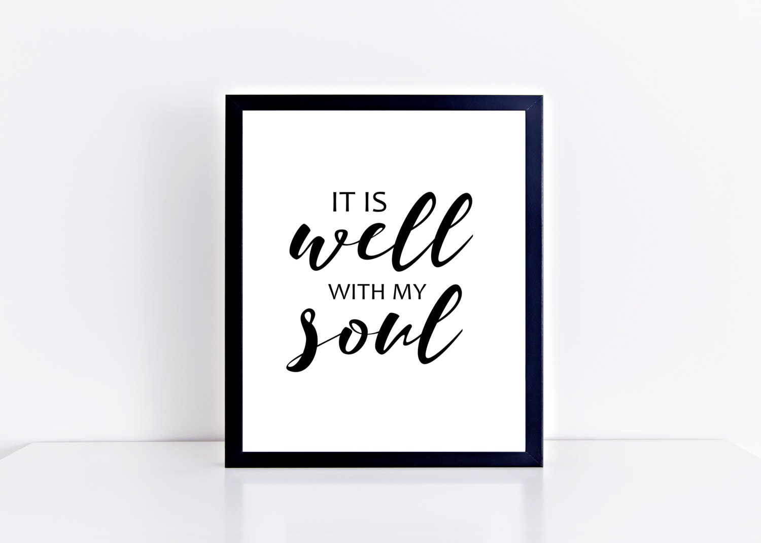 It Is Well With My Soul Picture Quotes: It Is Well With My Soul Quote Printable Minimalist
