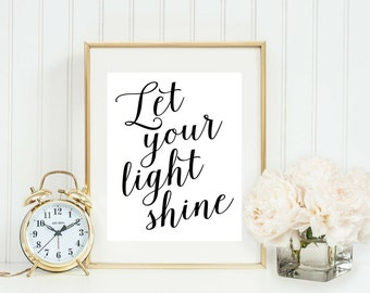 Let Your Light Shine Print Calligraphy Home Office Sign Wall Art Gallery Wall Decor
