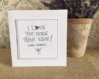 Handmade Funny greetings card, humorous  wine sayings card,