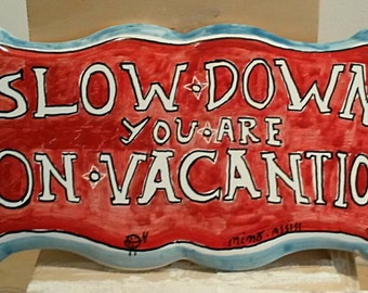 Slow down red