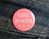 Girl power button / Feminist button / Female power / Riot grrrl button / Girl power badge