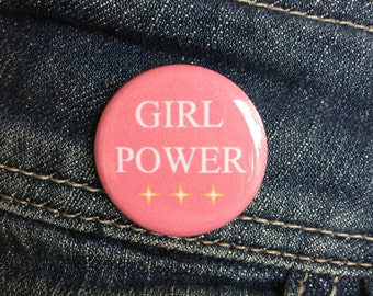 Girl power button / Feminist button or magnet - 1.25 inch