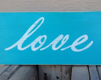 Love ~ More ~ Signs ~ Wall Sign