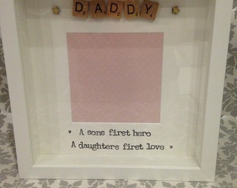 DADDY A Sons First Hero A Daughters First Love Scrabble Photo Frame