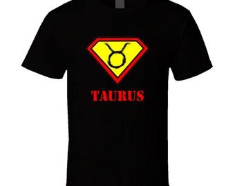 Taurus Horoscope Symbol Superman April 20 - May 20 T Shirt