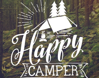 Decal - Camper Decal - Camping Lover - Wilderness Sticker -  Happy Camper - Vinyl Decal - Wall Art - Decals - Camping Stuff - Decals - Camp