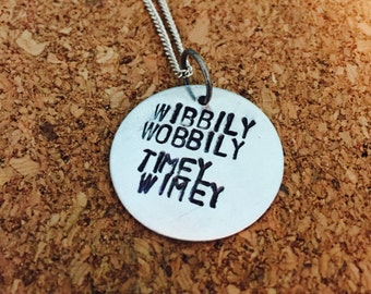 Wibbliy Wobbily Timey Wimey Doctor Who Hand-stamped  Necklace