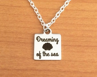 Dreaming of the sea quote necklace, beach charm necklace, ocean necklace, sea necklace, beach jewellery, beach jewelry, silver necklace