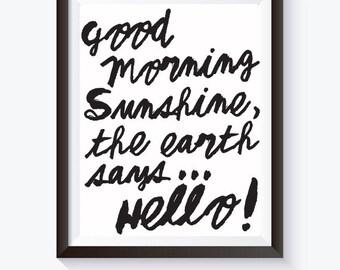"Good Morning Sunshine 8"" x 10"" Art Print Poster"