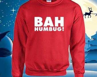 Bah Humbug Crewneck Christmas Holiday Sweatshirt Christmas Party Shirt
