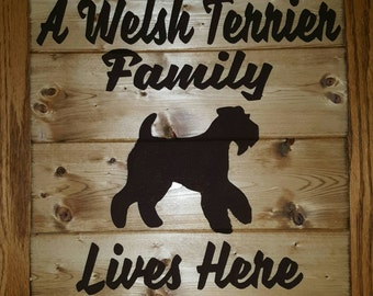 A Welsh Terrier Family Lives Here Wood Sign