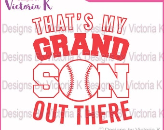 Baseball That's my Grandson out there SVG, DXF, EPS Files, Cricut Design Space, Vinyl cut Files