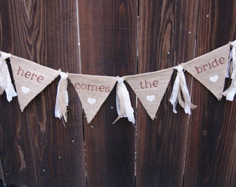 Here Comes The Bride Sign, Burlap Banner, Rag Tie Banner, Wedding Banner, Flower Girl/Ring Bearer Sign, Rustic Wedding, Country Wedding