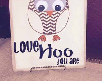 Love Hoo You Are, Wooden Owl Sign