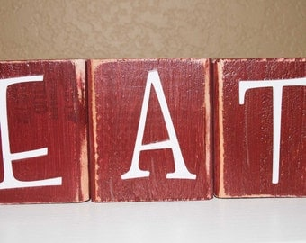 Rustic and Primitive EAT Word Blocks Thick Blocks of Wood