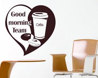 rvz984 Wall Vinyl Sticker Kitchen Decal Good Morning Team