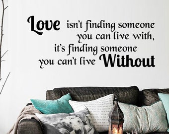 Wall Decal Decor Decals Sticker Art Love Ish't Finding Someone You Can Live Withs Quote Lettering umm1598