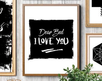 Dear bed I love you print quote bedroom decor bedroom art bedroom print bedroom wall art bedroom printable