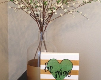 Be mine valentines wood sign