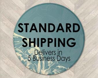 Standard Shipping - 5 Business Days