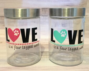 Personalized Dog Treat Container - Love Is A Four Legged Word - Dog Gift - Dog Lover - Dog Treat Jar