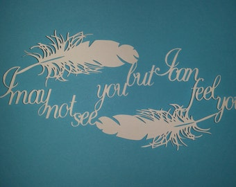 I may not see you... finished papercut unframed