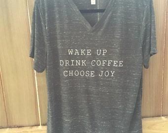 Choose Joy T Shirt