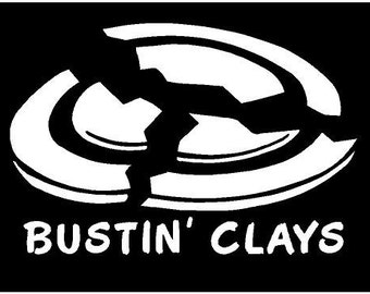 Vinyl Decal Bustin' Clays trap shoot hunt truck country bumper sticker car truck laptop