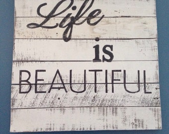 Life is beautiful pallet wood sign