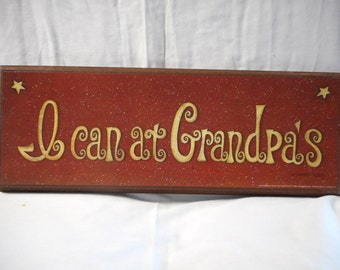 I can at Grandpa's sign