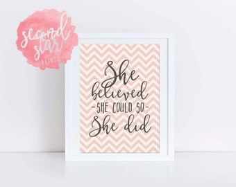 Beautiful Quote Print - 'She Believed She Could'