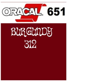 Oracal 651 Vinyl Burgundy (312) Adhesive Vinyl - Craft Vinyl - Outdoor Vinyl - Vinyl Sheets - Oracle 651