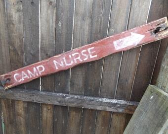 Camp Nurse Sign. Vintage Inspired Camp Sign. Rustic Camp Sign. Distressed Nurse Sign. Camp Sign. Outdoor Sign. Vintage Camp Decor.