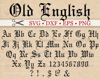 OLD ENGLISH Monogram Svg Font, Gothic Letters, Svg, Dxf, Eps, Png Files;  Old English Font Letters & Numbers, Silhouette, Cut Files, Cricut