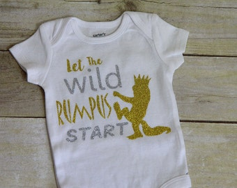 Let the Wild Rumpus Start onesie, glitter, htv, baby