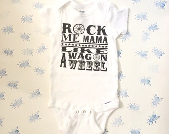 Rock Me Mama Like a Wagon Wheel Country Music Inspired Children's Outfit