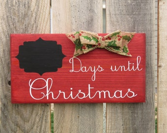 ON SALE NOW! - Days until Christmas  - Wooden Sign