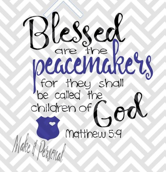 blessed arre the peacemakers Blessed are the peacemakers: for they shall be called the children of god  the  word peacemakers does not imply pacifism, unlike later sections of the sermon.