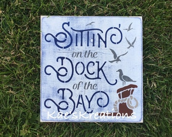 Sittin on the dock of the bay/ wood sign