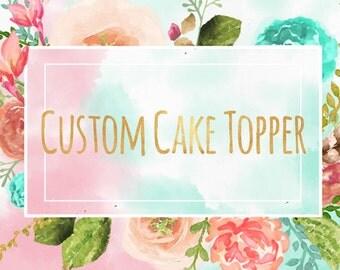Custom cake topper available