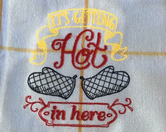 Its getting hot in here embroidered kitchen dish towel