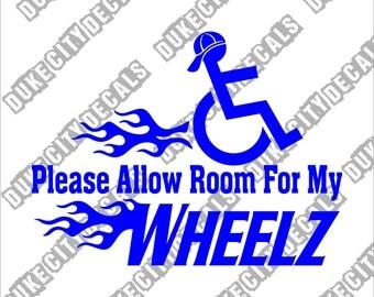 Please Allow Room For My Wheels - Handicap - Wheelchair Sticker Decal
