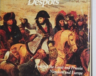 The Enlightened Despots - Empires:  Their Rise and Fall - Boston Publishing Company - 1987
