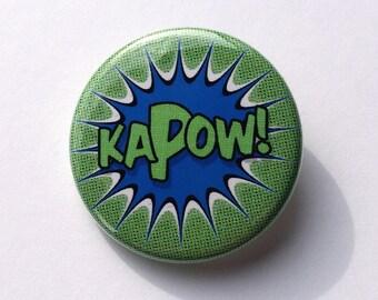 1 1/4 Pinback Button | KAPOW! | Comic Book Sound Effect | Pop Art