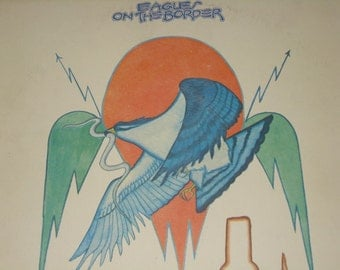 Eagles vinyl record, Eagles On The Border vintage vinyl record album
