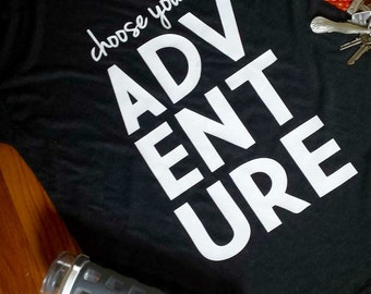 Choose Your Adventure Tee
